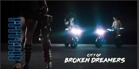 City of Broken Dreamers 0.6.1 Game Walkthrough Download for PC Android